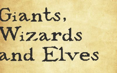 Giants, Wizards and Elves
