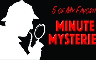 5 of My Favorite Minute Mysteries