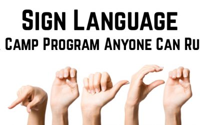 Sign Language – A Camp Program Anyone Can Run