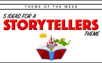 Theme of the Week – Storytellers