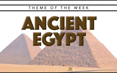 Theme of the Week – Ancient Egypt
