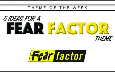 Theme of the Week – Fear Factor