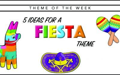 Theme of the Week – Fiesta