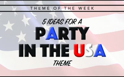 Theme of the Week – Party in the USA