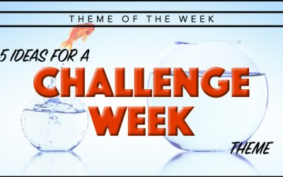 Theme of the Week – Challenge Week