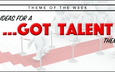 Theme of the Week – My Camp's Got Talent