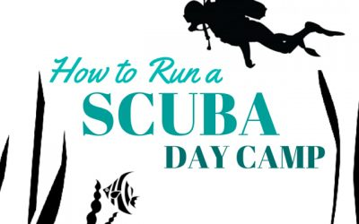 How to Run a SCUBA Day Camp Program