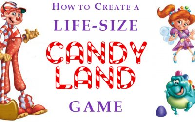 How to Create a Life-Size Candy Land Game