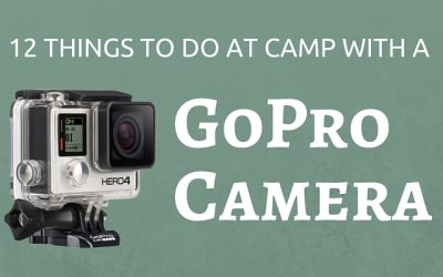 12 Things to Do at Camp with a GoPro Camera