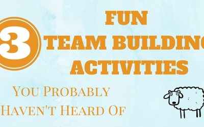 3 Fun Team Building Activities You Probably Haven't Heard Of
