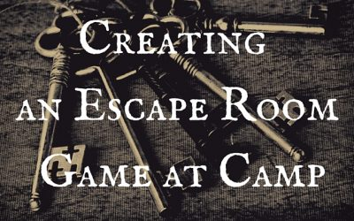 Creating an Escape Room Game at Camp