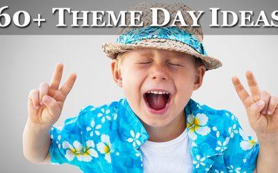 60+ Theme Day Ideas