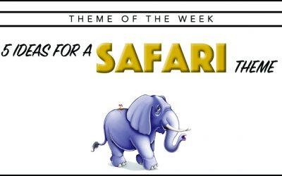 Theme of the Week – Safari