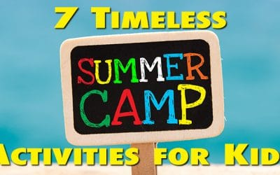 7 Timeless Summer Camp Activities for Kids