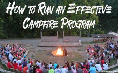 How to Run an Effective Campfire Program