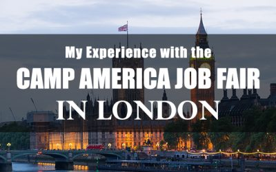 My Experience with the Camp America Job Fair in London