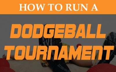 How to Run a Dodgeball Tournament