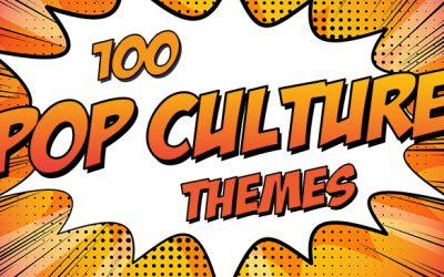 100 Pop Culture Themes