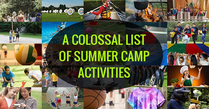 A Colossal List Of Summer Camp Activities Summer Camp Programming
