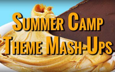 50 Summer Camp Theme Mash-Ups