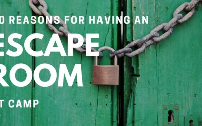 10 Reasons for Having an Escape Room at Camp