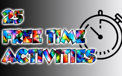 25 Free Time Activity Ideas
