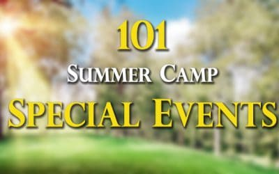 101 Summer Camp Special Events