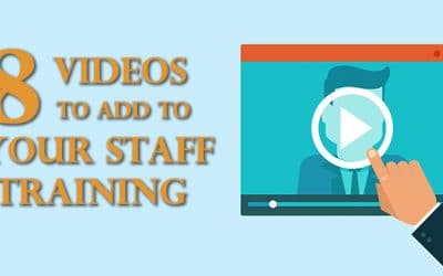 8 Videos to Add to Your Staff Training